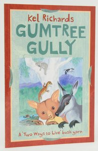 Gumtree Gully - Kel Richards