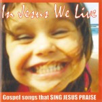 In Jesus We Live_Album EV 2003